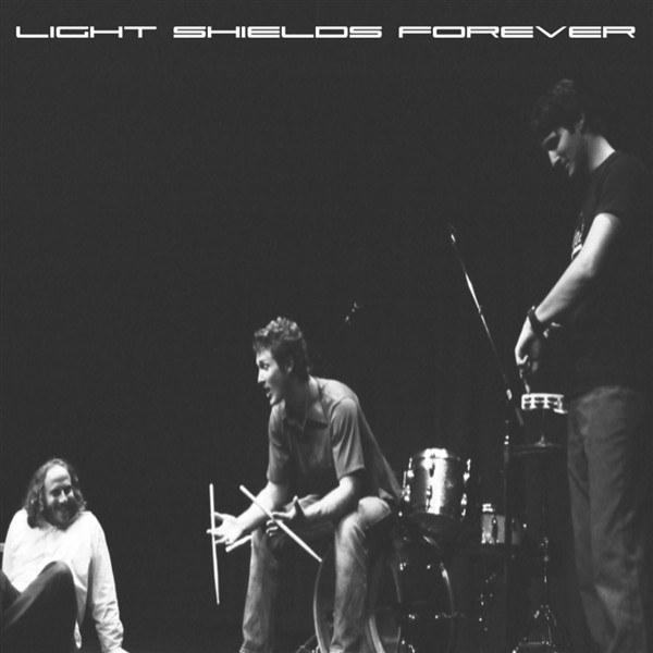 Light Shields Forever (Self Titled)